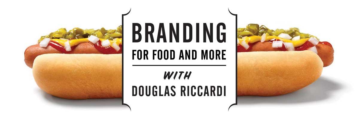 Branding for Food with Douglas Riccardi